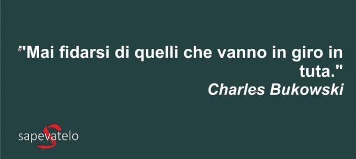 Frasi Di Charles Bukowski Lefrasi It