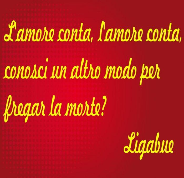 Le Frasi Più Belle Delle Canzoni Di Ligabue Luciano Ligabue