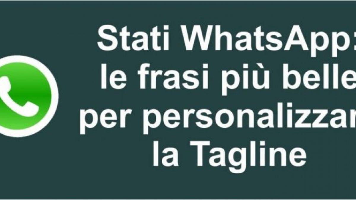 Frasi Matrimonio Whatsapp.Stati Whatsapp Frasi Per Personalizzare La Tagline