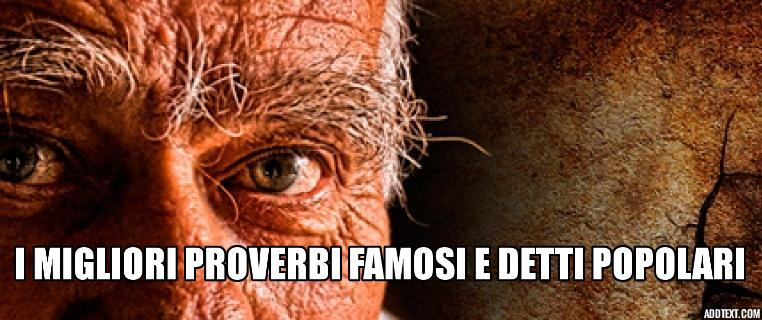 Proverbi famosi