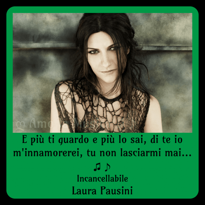 Incancellabile Laura Pausini