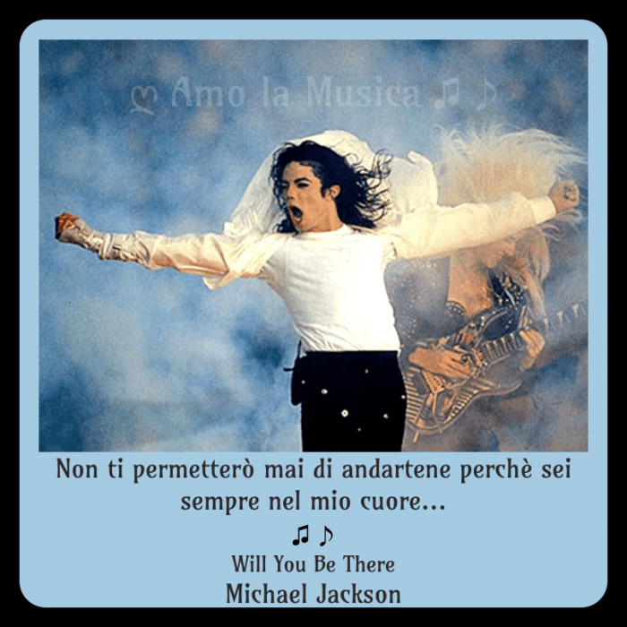 Will you be there Michael Jackson