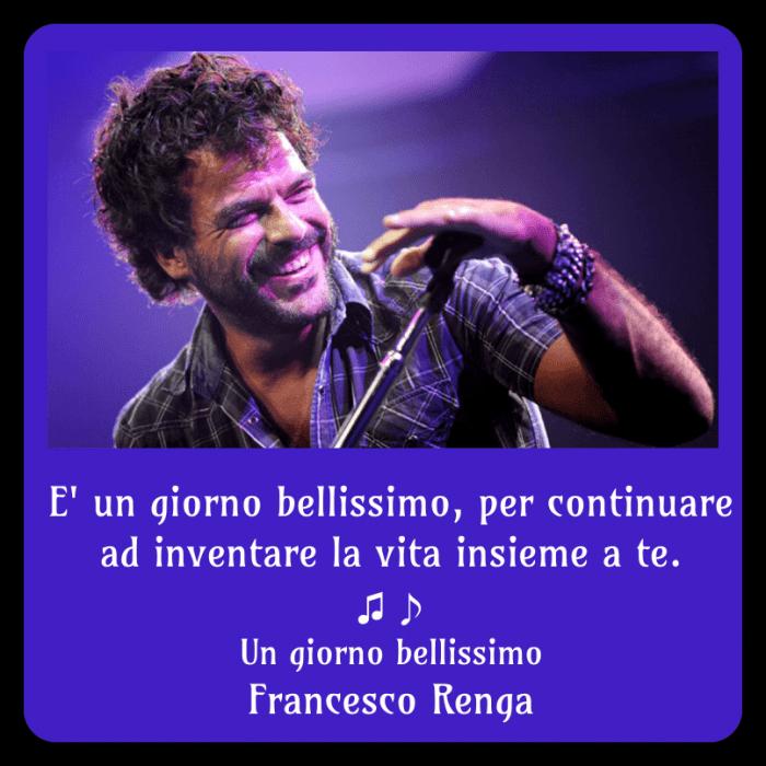 Un giorno bellissimo Francesco Renga