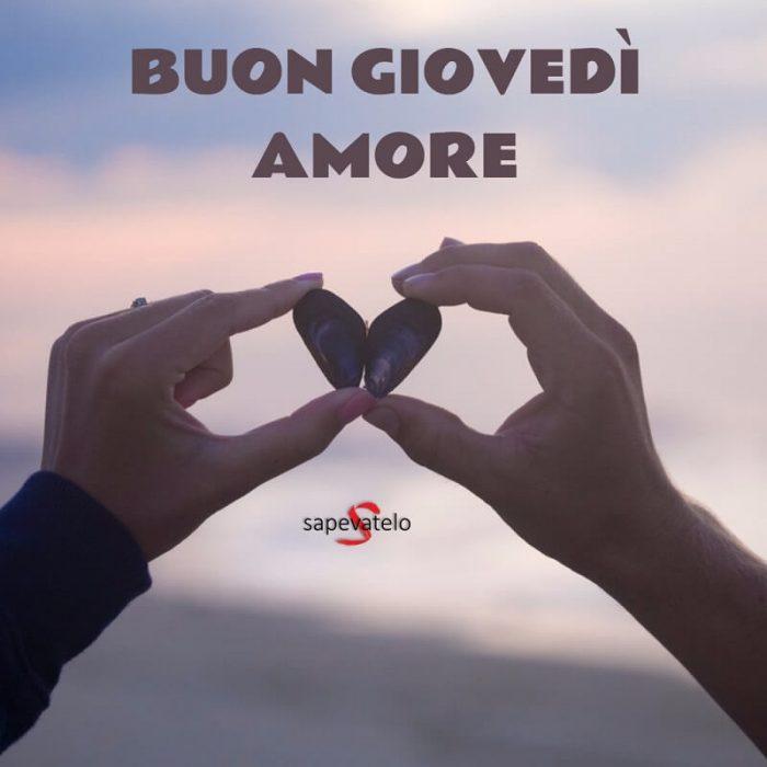 Buon giovedi amore