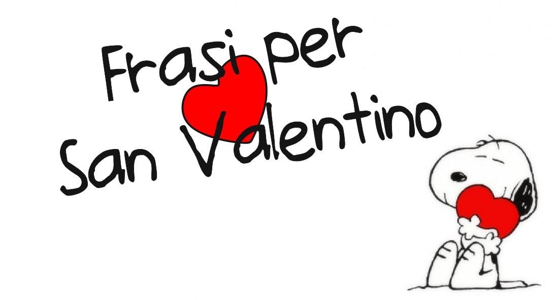 Frasi San Valentino da dedicare alla persona amata
