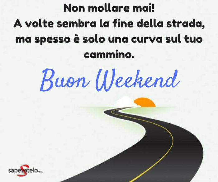 Buon Weekend Immagini E Foto Gratis Da Condividere