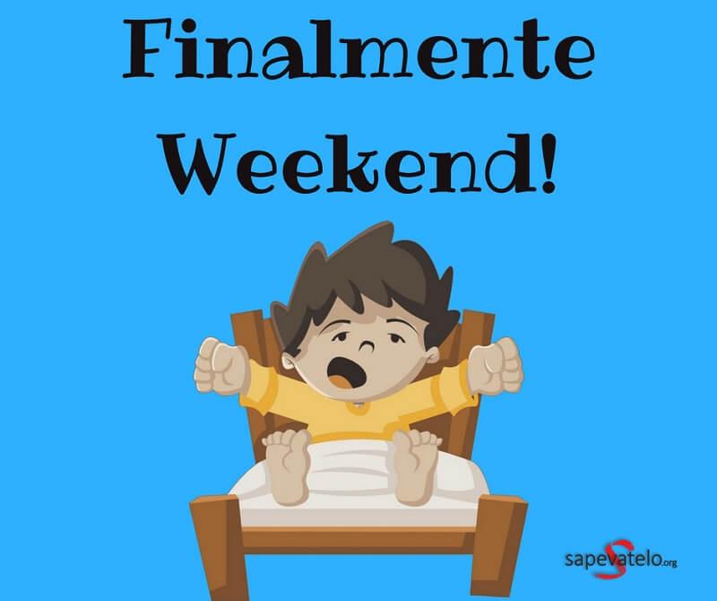 immagini weekend