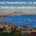 Frasi Napoletane: Le più belle da condividere