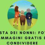 Festa dei Nonni: Foto e Immagini Gratis da Condividere