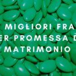 Le Migliori Frasi per Promessa di Matrimonio