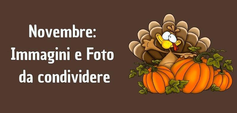 Novembre: Immagini e Foto gratis da condividere