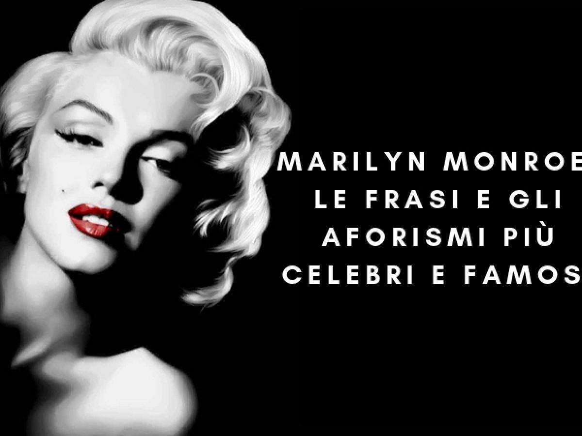 Belle Frasi Ed Aforismi Marilyn Monroe Buongiornocolsorriso It