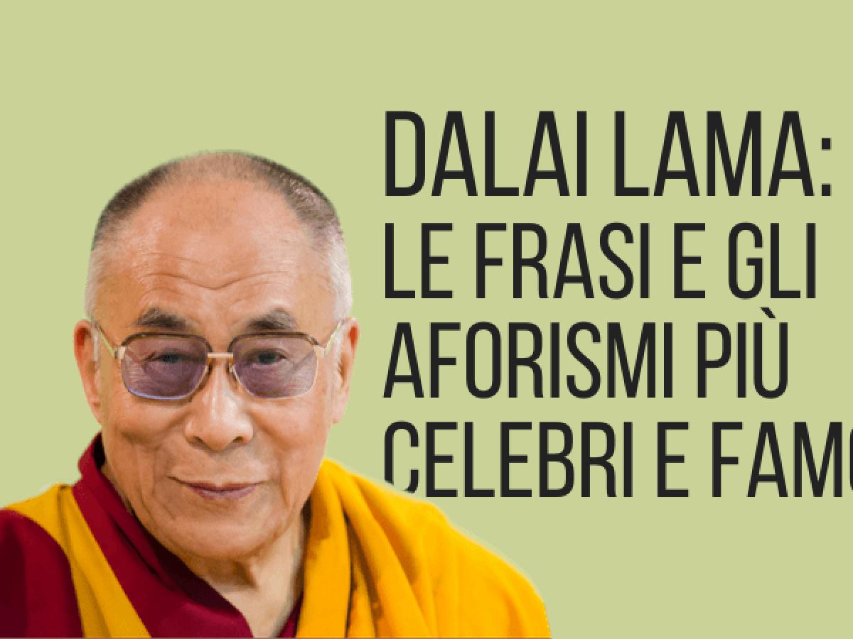 Frasi Auguri Matrimonio Zen.Gli Aforismi E Frasi Del Dalai Lama Piu Celebri E Famosi Sapevatelo